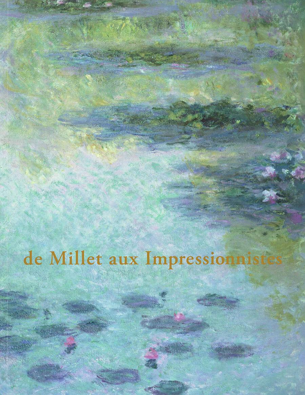 de Millet auz Impressionnistes